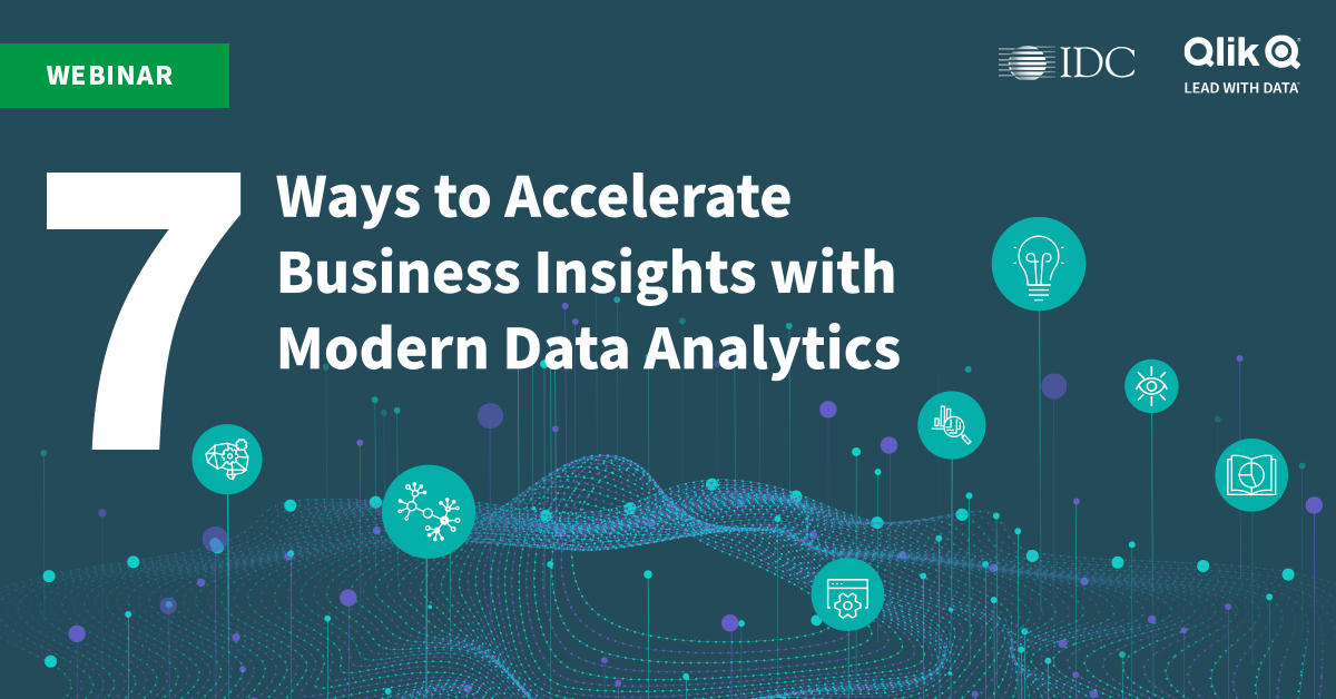 Qlik Webinar: 7 Ways to Accelerate Business Insights