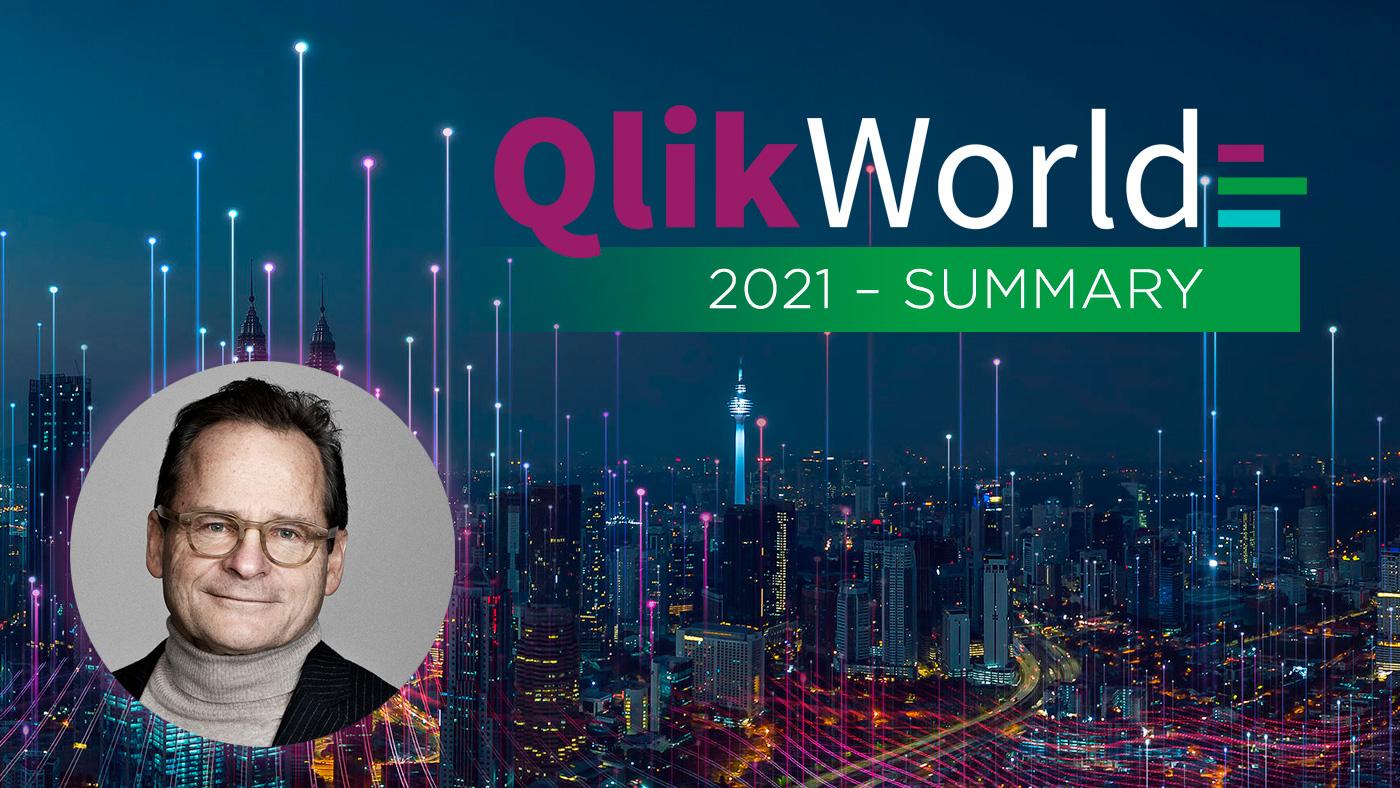 QlikWorld Online 2021 Summary Jan